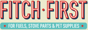 Fitch First - For fuels, stove parts & pet supplies